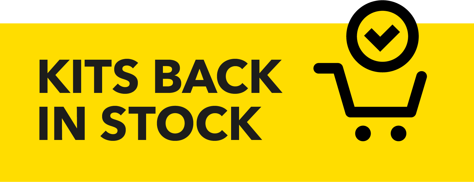 Kits Back in Stock!